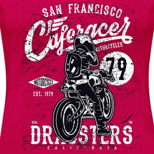 San Francisco Caferacer Dragsters - Frauen Premium T-Shirt