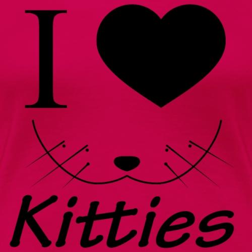 Ich Liebe Kitties Schwarz - Frauen Premium T-Shirt