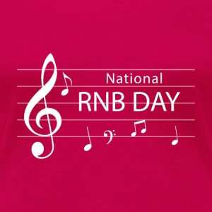 RNB Day - Nationl RNB - Premium-T-shirt dam