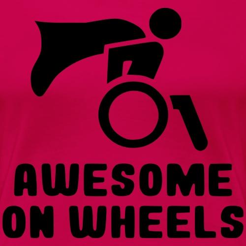 Geweldig op rolstoel wielen 001 - Vrouwen Premium T-shirt