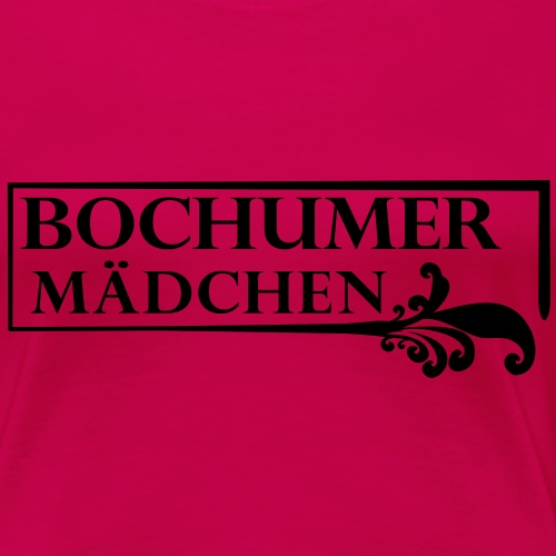 Bochumer Mädchen - Frauen Premium T-Shirt