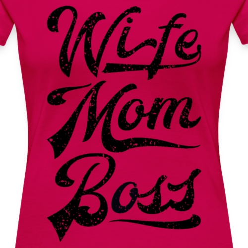 WifeMomBoss schwarz - Frauen Premium T-Shirt