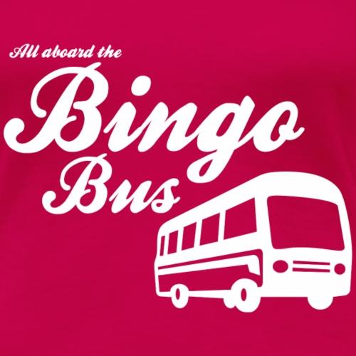 Bingo Bus - Women's Premium T-Shirt