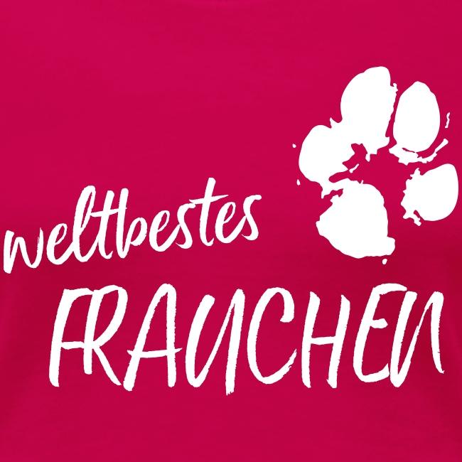 Vorschau: weltbestes Frauchen Pfote Hund - Frauen Premium T-Shirt