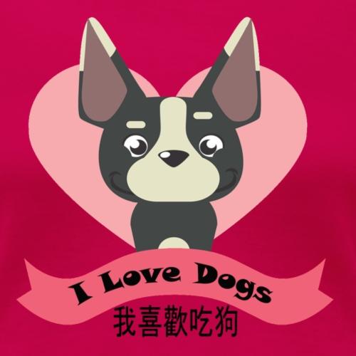 me gusta comer perro Chino, rosa - Camiseta premium mujer