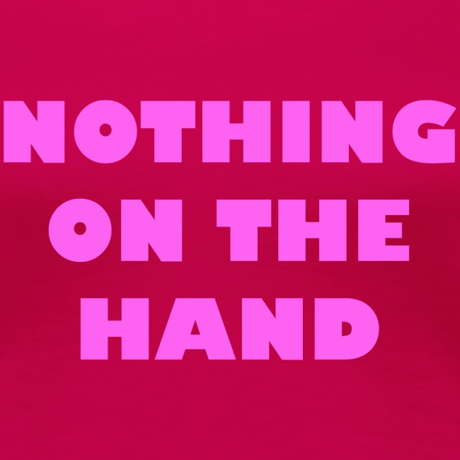 nothing on the hand roze