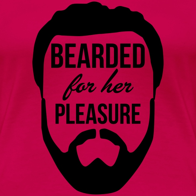 Bearded for her pleasure