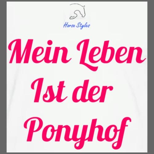 Mein Leben ist der Ponyhof - Frauen Premium T-Shirt