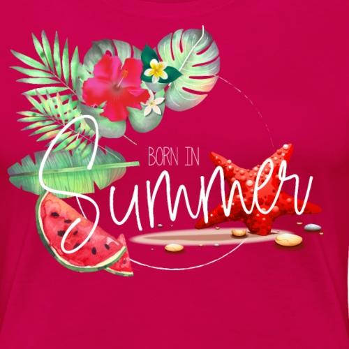 Born In Summer - Maglietta Premium da donna