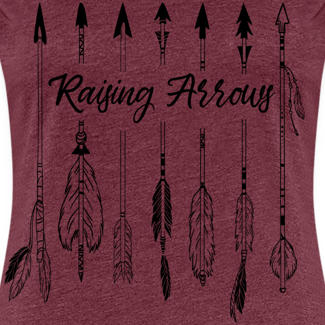 Raising Arrows