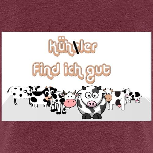 Kühe oder Kühler - Frauen Premium T-Shirt