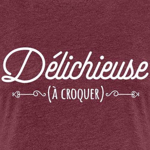Délichieuse (à croquer) - T-shirt Premium Femme