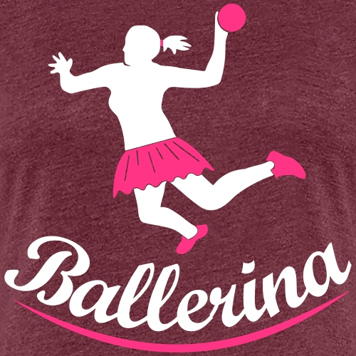 Handballerin Ballerina - Frauen Premium T-Shirt