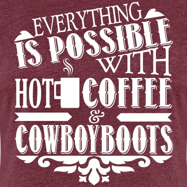 Kaffee & Cowboy Stiefel