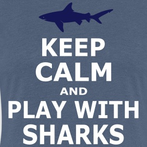 KEEP CALM AND PLAY WITH SHARKS - simple - Frauen Premium T-Shirt