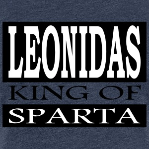 Leonidas - King Of Sparta - Frauen Premium T-Shirt