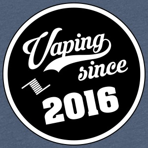 Vaping sedan 2016 - Premium-T-shirt dam