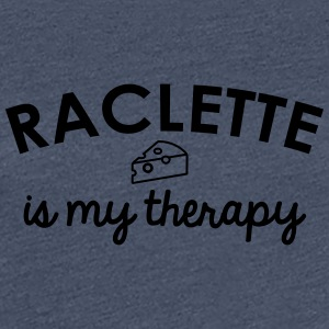 Raclette is my therapy - T-shirt Premium Femme