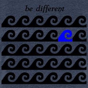 "Surf Shirt Surf Accessories ""be different"" - Women's Premium T-Shirt"