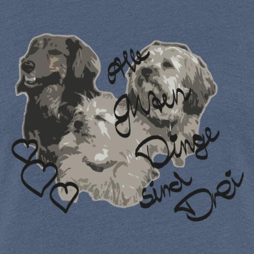 hunde sind die besten... - Frauen Premium T-Shirt