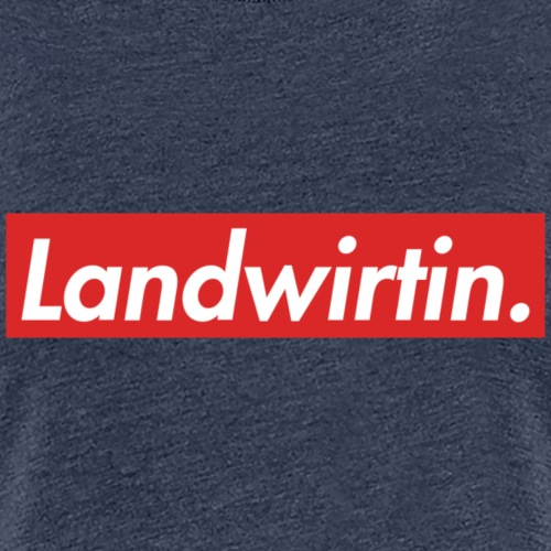 landwirtin - Frauen Premium T-Shirt