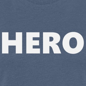 Hero (2201) - Women's Premium T-Shirt