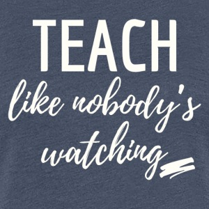 teach_watching - Women's Premium T-Shirt