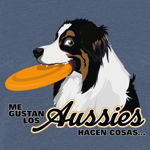 Me Gustan Los Aussies - Women's Premium T-Shirt