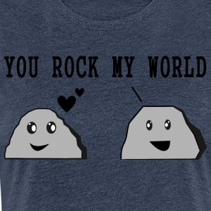 "Design ""YOU ROCK MY WORLD"" - T-shirt Premium Femme"