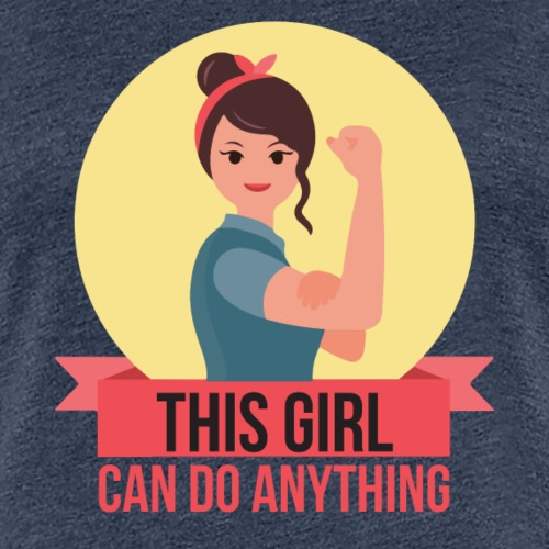 This Girl can do anything - Strong - Women's Premium T-Shirt