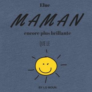 Elue maman soleil - T-shirt Premium Femme