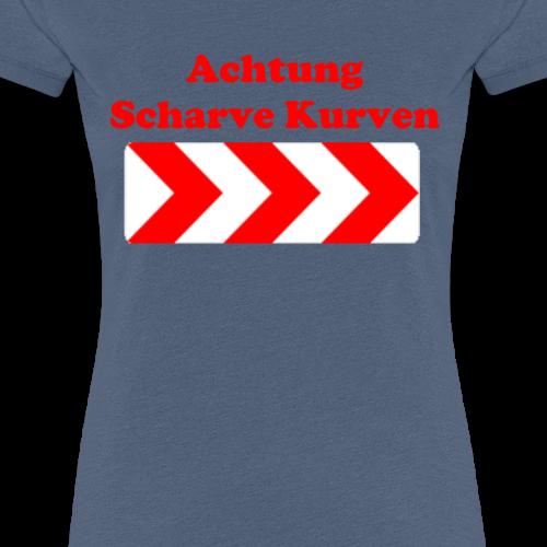 Achtung scharve Kurven - Frauen Premium T-Shirt