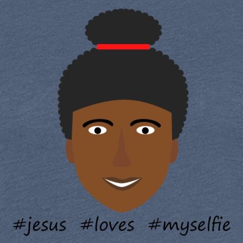 jesus loves myselfie - Frauen Premium T-Shirt