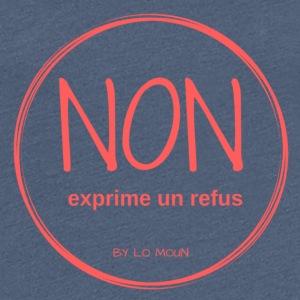 REFUS - T-shirt Premium Femme