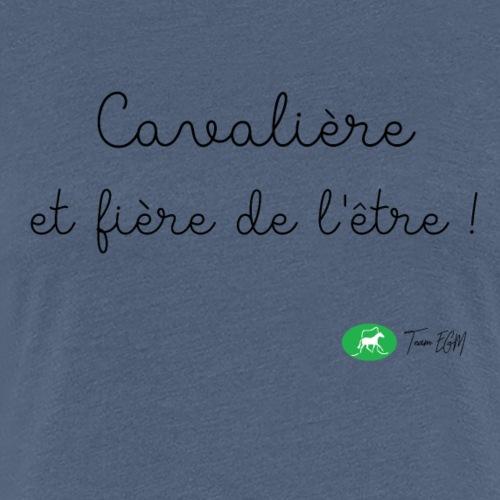 Cavalière et fière de l'être ! - T-shirt Premium Femme