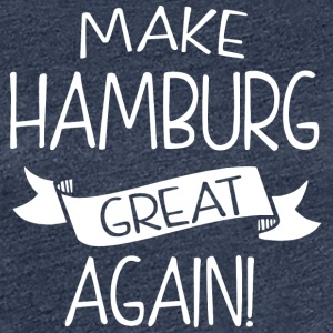 Make Hamburg great again - Women's Premium T-Shirt