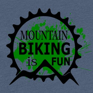 Mountain Biking is Fun - MTB Love - Women's Premium T-Shirt