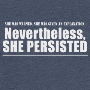 She was Warned - Women's Premium T-Shirt