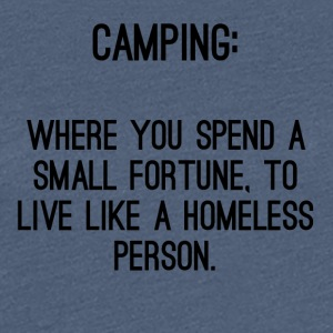 Homeless Camp - Women's Premium T-Shirt