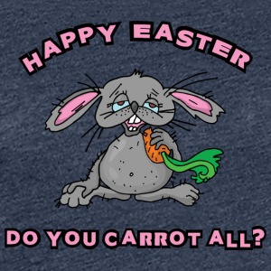 Happy Easter Do You Carrot All - Women's Premium T-Shirt