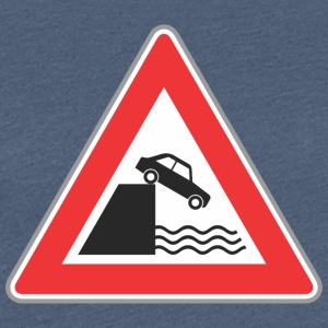Road sign car can fall to water - Women's Premium T-Shirt