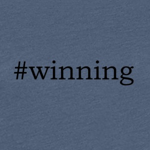 #Winning - Frauen Premium T-Shirt