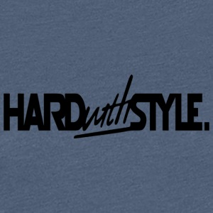 Hard With Style HAIRSTYLE - Camiseta premium mujer