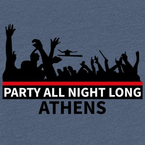 ATHENS - Party All Night Long - Frauen Premium T-Shirt