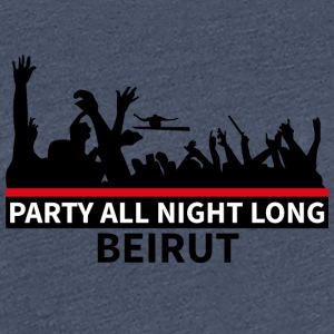 Party All Night Long Beiroet - Vrouwen Premium T-shirt