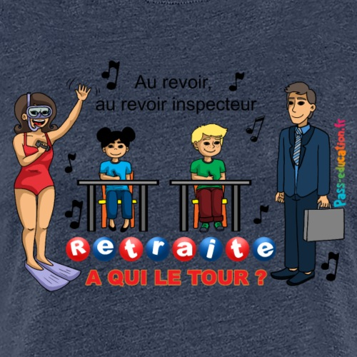 Retraite, à qui le tour ? - T-shirt Premium Femme