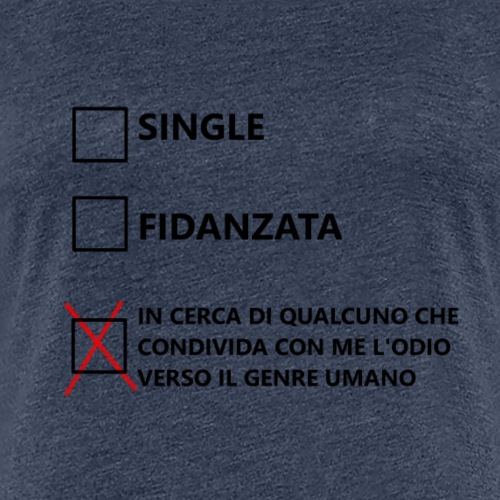 Fidanzata - Maglietta Premium da donna