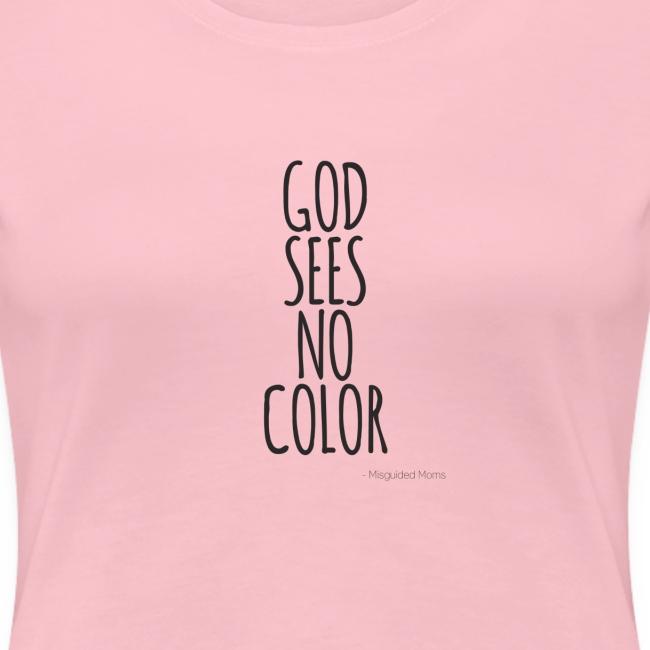 GOD SEES NO COLOR black