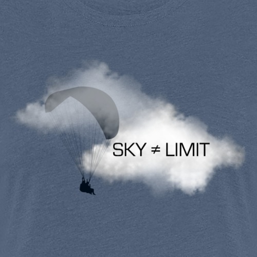 Sky ≠ Limit - Frauen Premium T-Shirt
