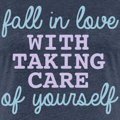 Self care - Frauen Premium T-Shirt